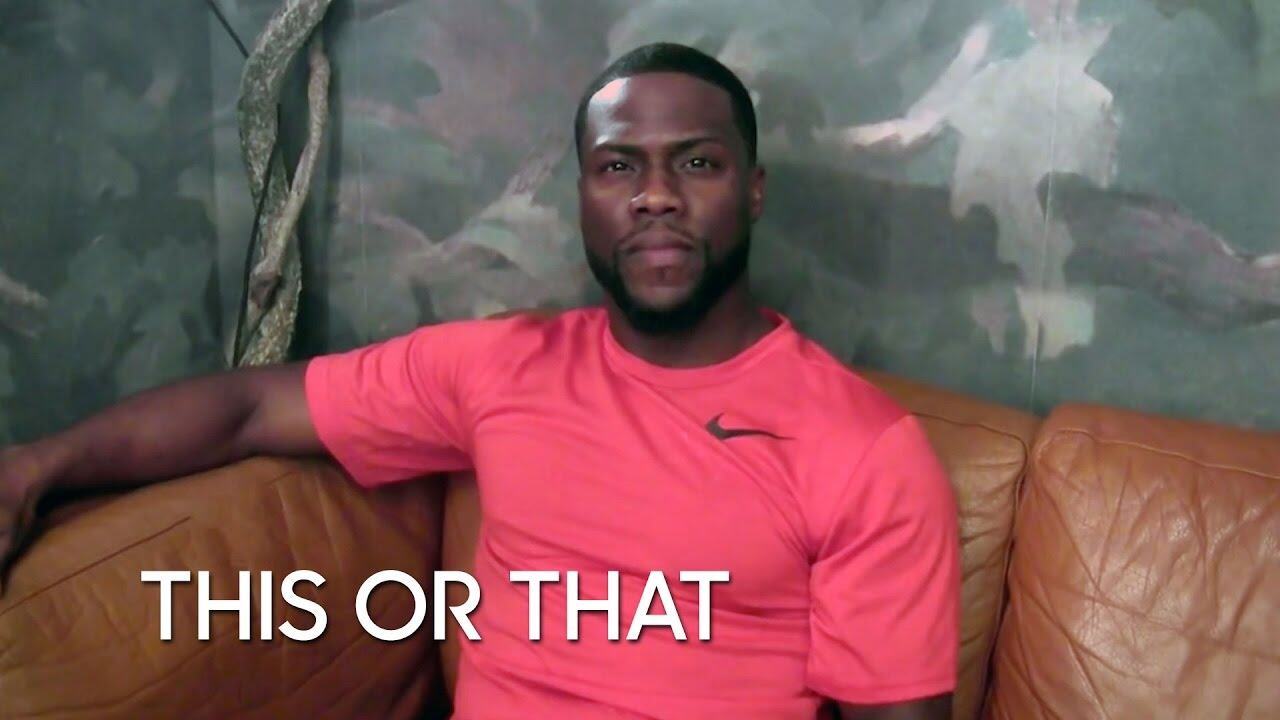 This or That: Kevin Hart