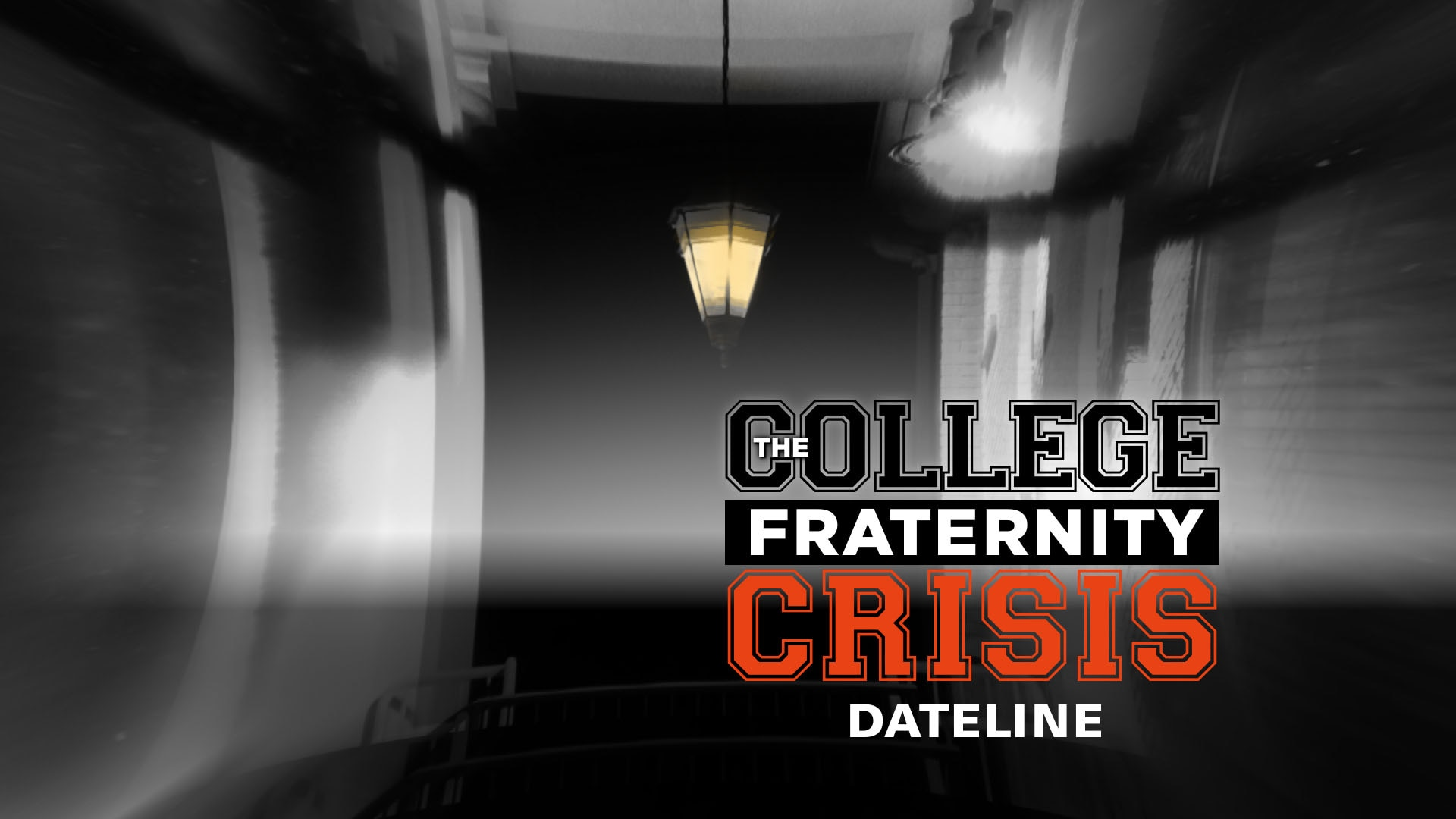 Watch Dateline Episode The College Fraternity Crisis