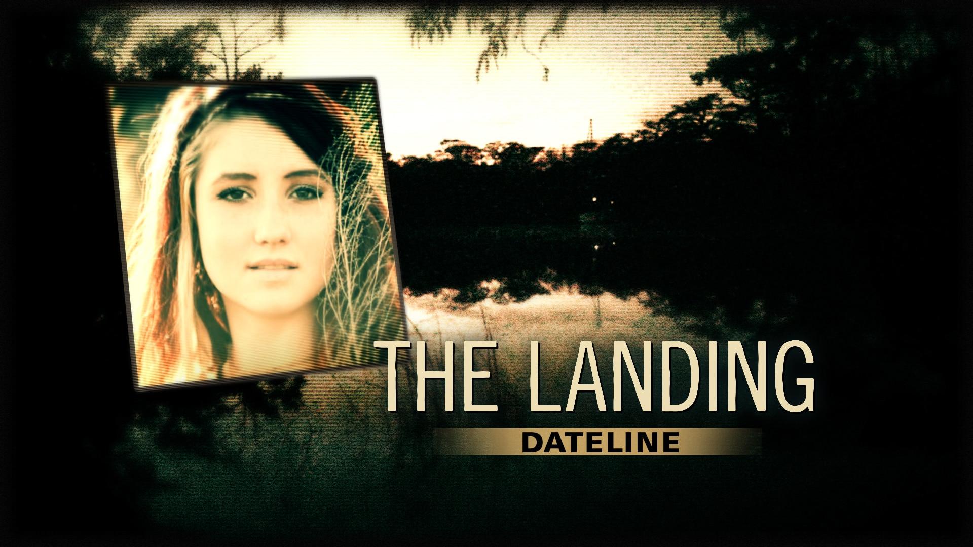 Watch Dateline Episode: The Landing - NBC.com