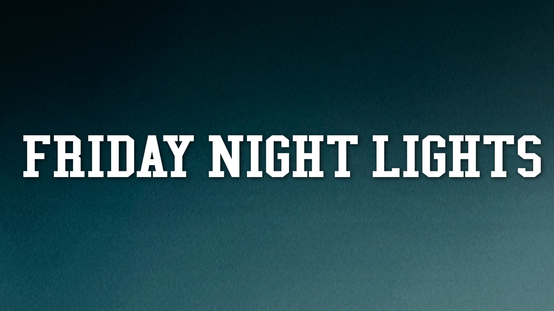 Friday Night Lights on FREECABLE TV