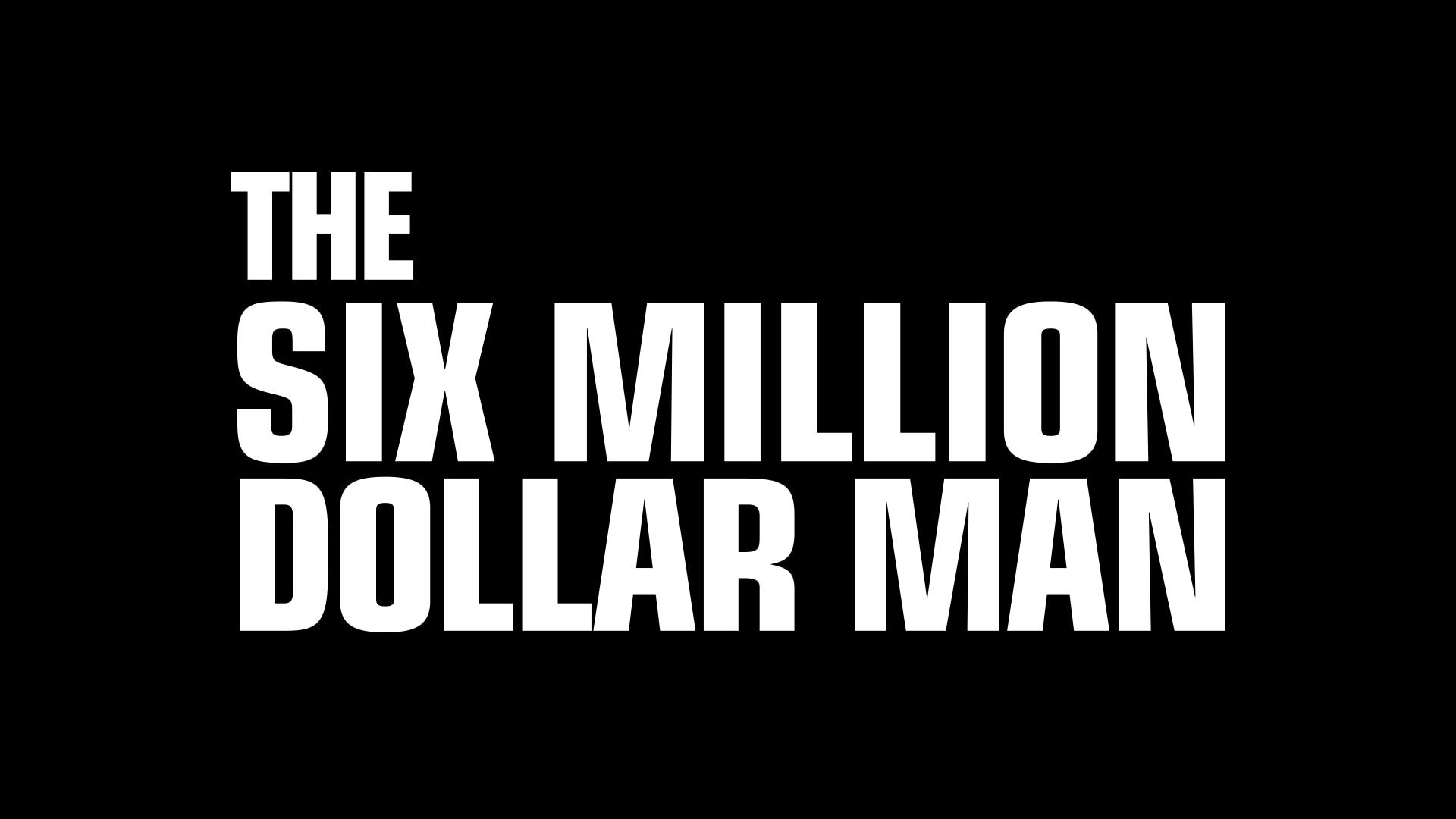 The Six Million Dollar Man on FREECABLE TV