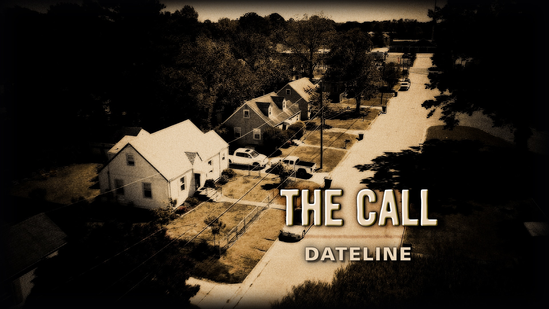 Watch Dateline Episode: The Call