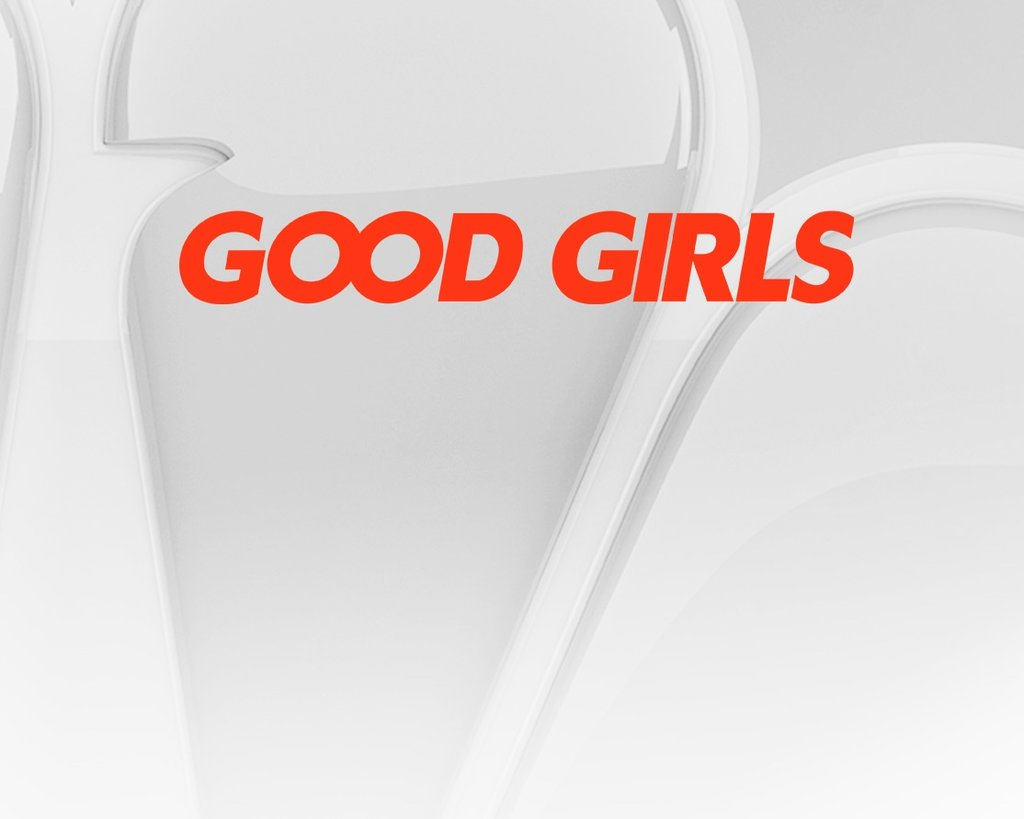 Good Girls - Upfront