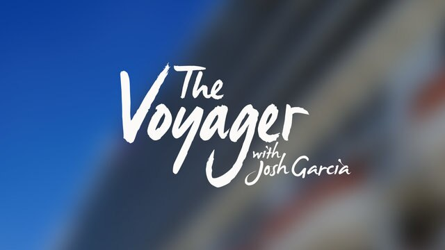 The Voyager with Josh Garcia
