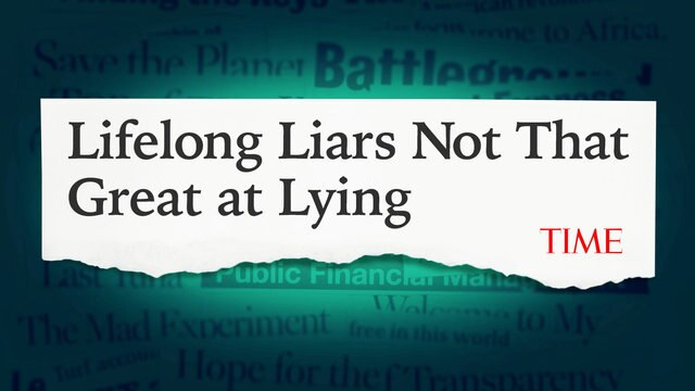 More Accurate Headlines: Lifelong Liars Not That Great at Lying