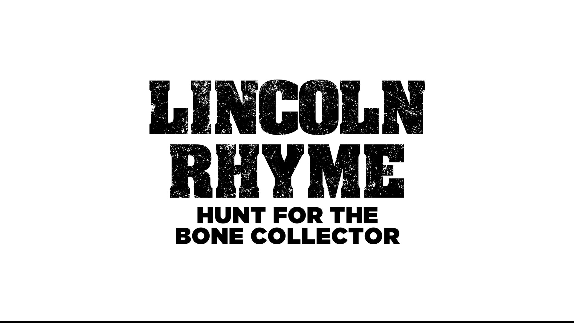 Lincoln Rhyme: Hunt for the Bone Collector on FREECABLE TV