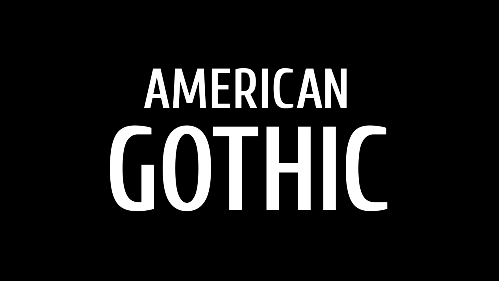 American Gothic on FREECABLE TV