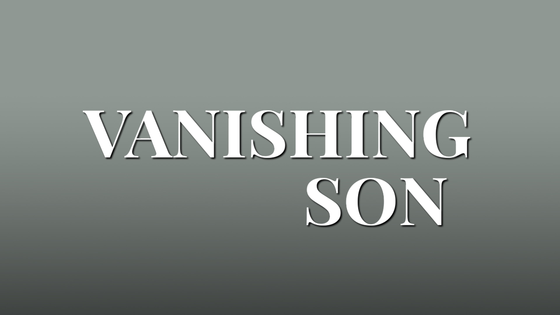 Vanishing Son on FREECABLE TV