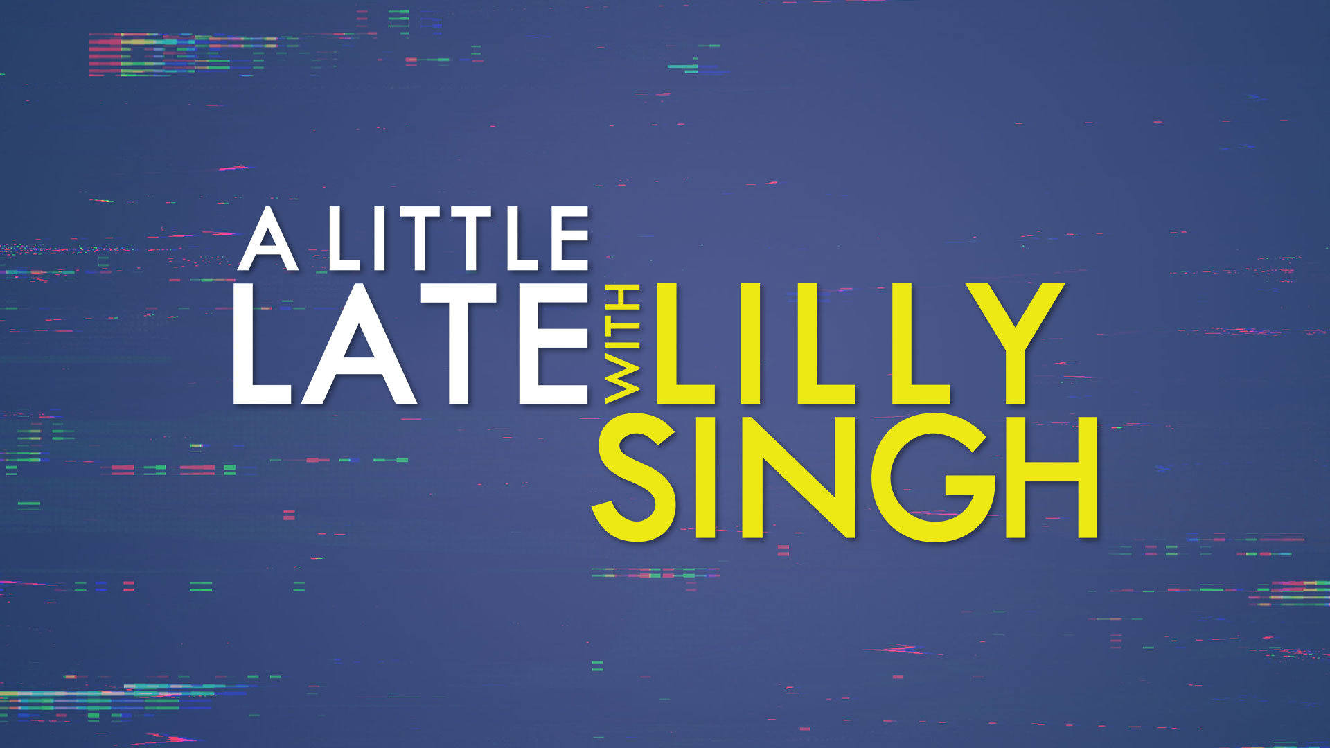 A Little Late with Lilly Singh on FREECABLE TV